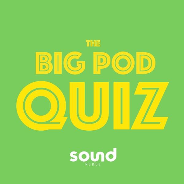 The Big Pod Quiz