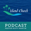 Island Church Podcast Galveston, TX artwork