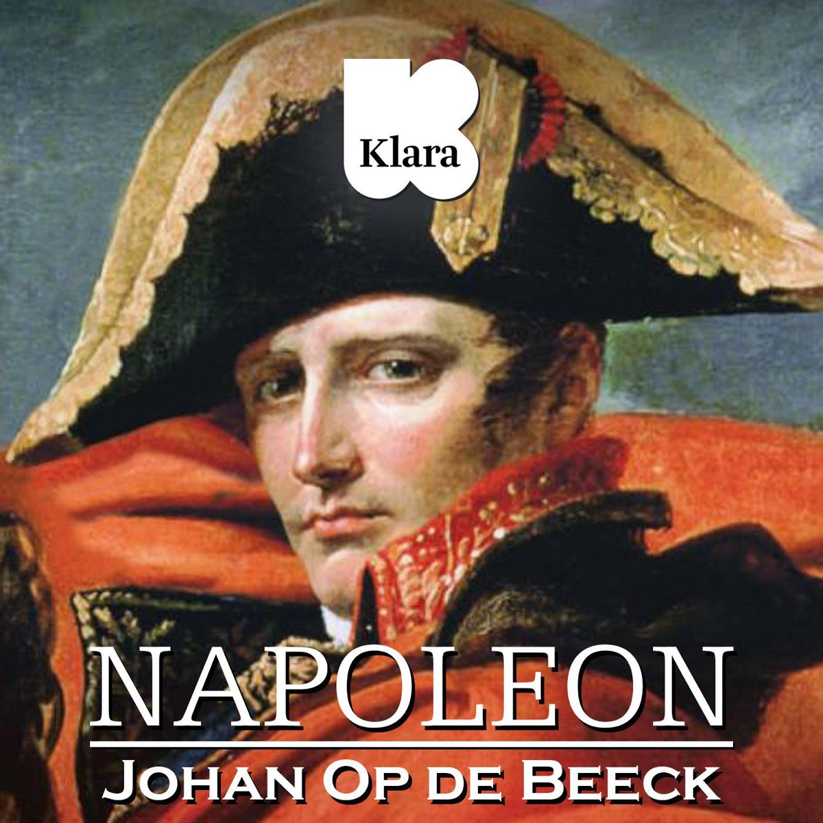 Napoleon, met Johan Op de Beeck - Aflevering 8