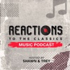 Reactions To The Classics Music Podcast artwork