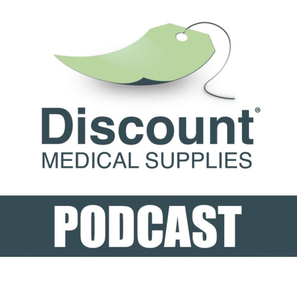 Discount Medical Supplies' Podcast