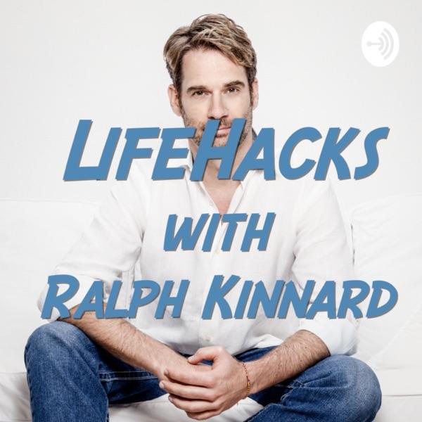 Lifehacks with Ralph Kinnard