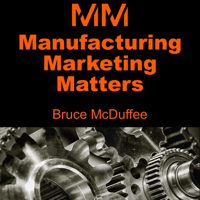 Manufacturing Marketing Matters podcast