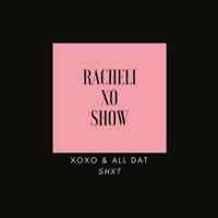 Racheli XO Show podcast