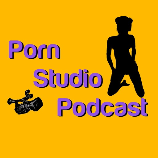 Cover image of Porn Studio Podcast - Sex, legal, marketing and societal issues related to the adult industry