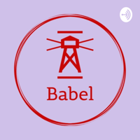 Babel Podcast podcast