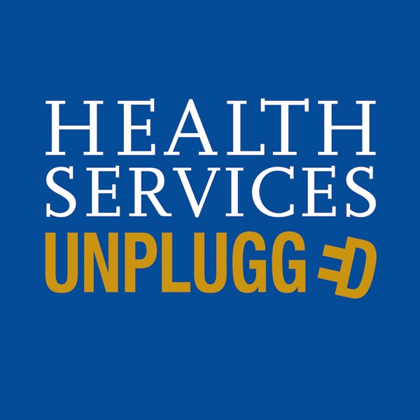 Health Services Unplugged