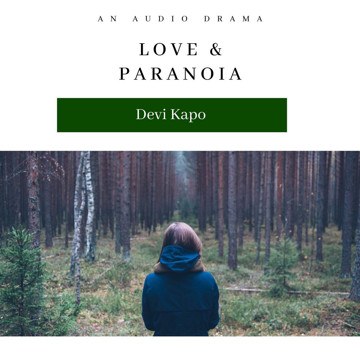 Love & Paranoia