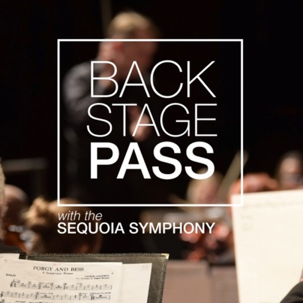 Backstage Pass with the Sequoia Symphony