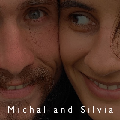 Michal and Silvia Podcast