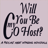 Will You Be my Cohost? podcast