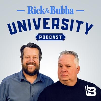 Rick & Bubba University Podcast:Blaze Podcast Network
