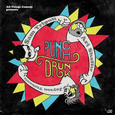 Punch Drunk Sports:All Things Comedy   Wondery