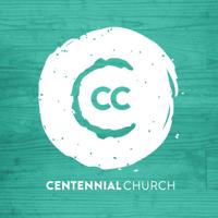 Centennial Church - Sermons podcast
