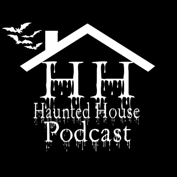 Haunted House Podcast