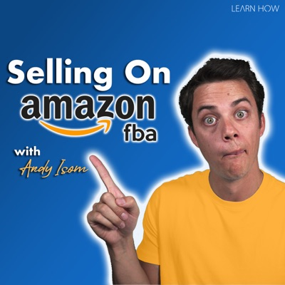 Selling on Amazon with Andy Isom