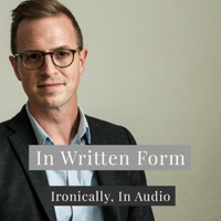 In Written Form podcast
