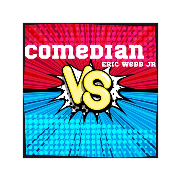 The Comedian Vs.