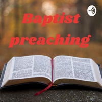 Baptist preaching podcast