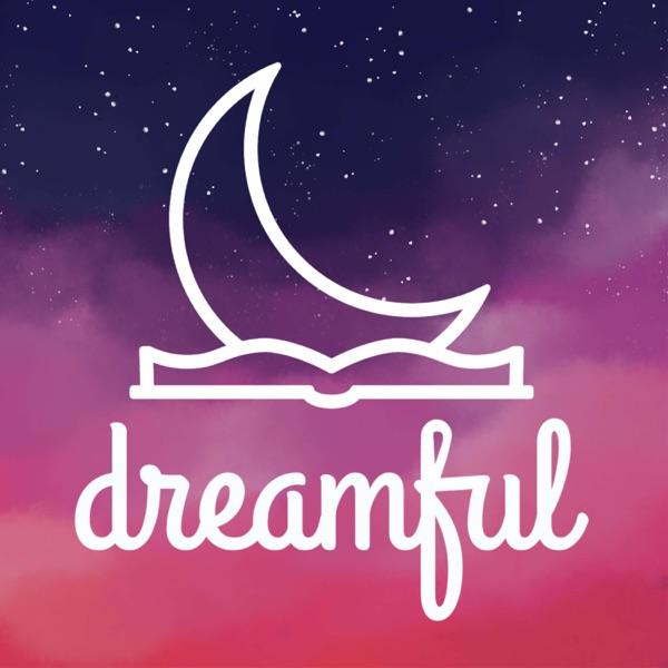 Dreamful  - Bedtime Stories