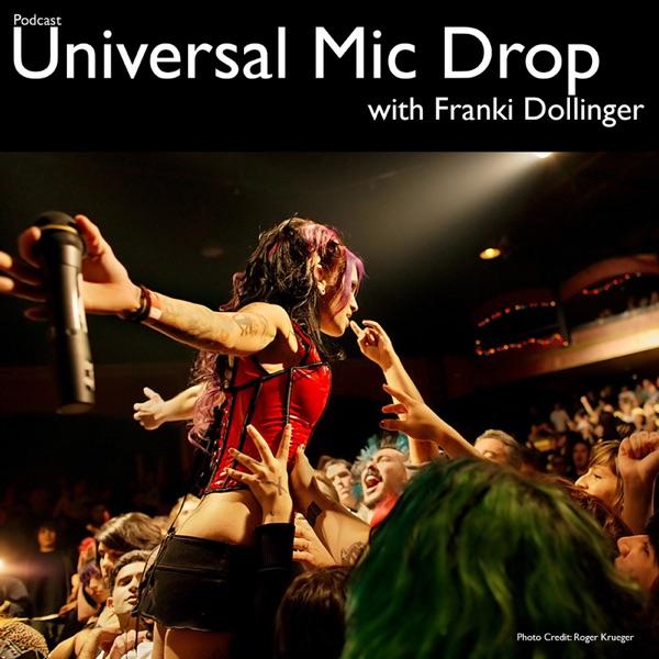 Franki Dolls Universal Mic Drop