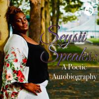 Seysii Speaks podcast