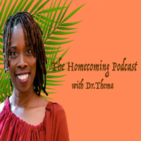 The Homecoming Podcast with Dr. Thema podcast