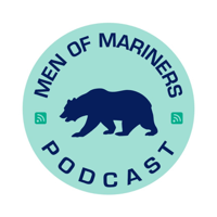 Men of Mariners Podcast podcast