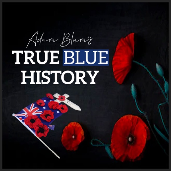 True Blue History Podcast
