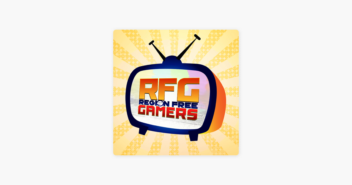 Region Free Gamers: A Video Game Podcast on Apple Podcasts