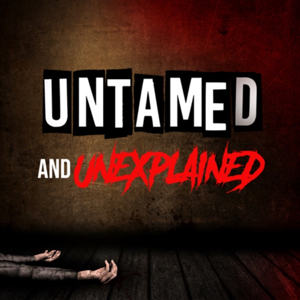 Untamed And Unexplained