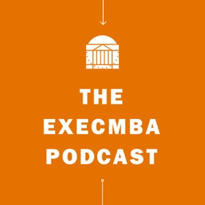 The ExecMBA Podcast