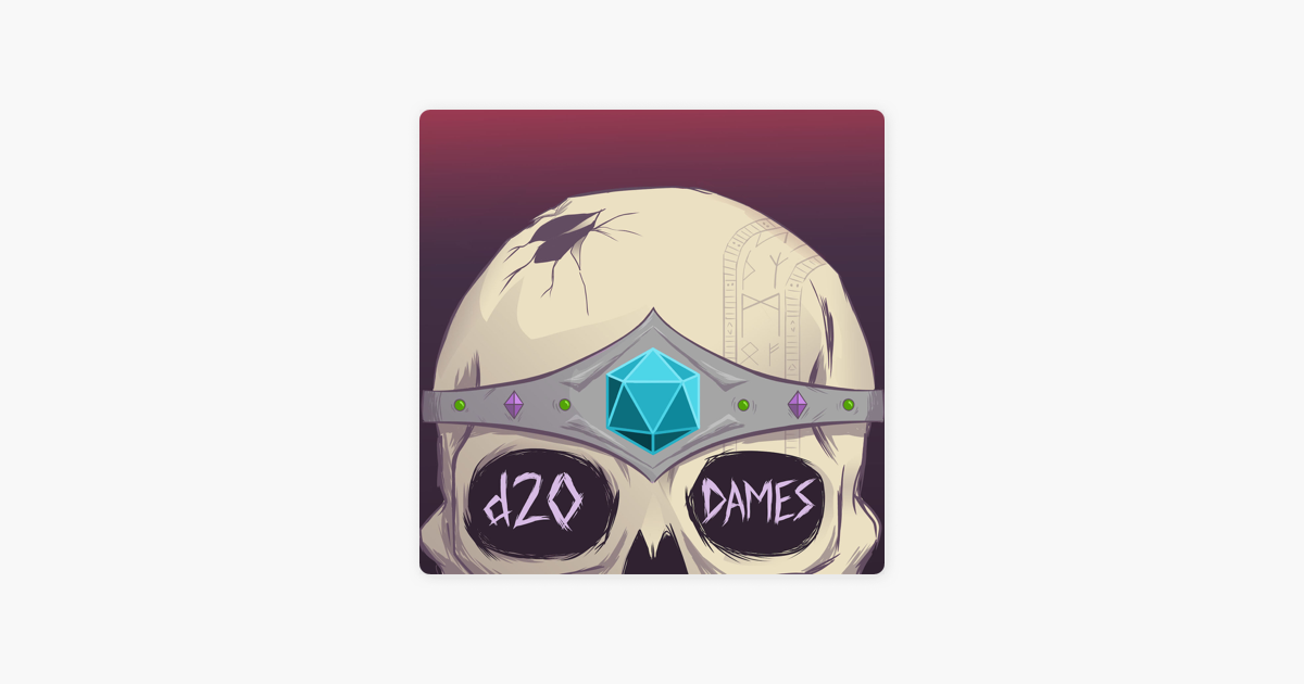 d20 Dames on Apple Podcasts