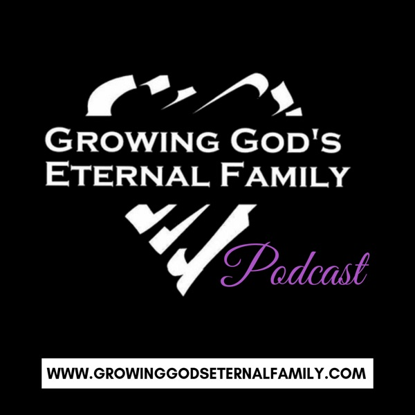 Growing God's Eternal Family