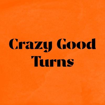 Crazy Good Turns:Joyful Noise Productions