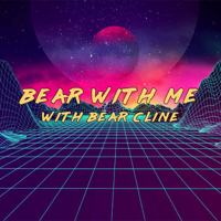 Bear With Me podcast