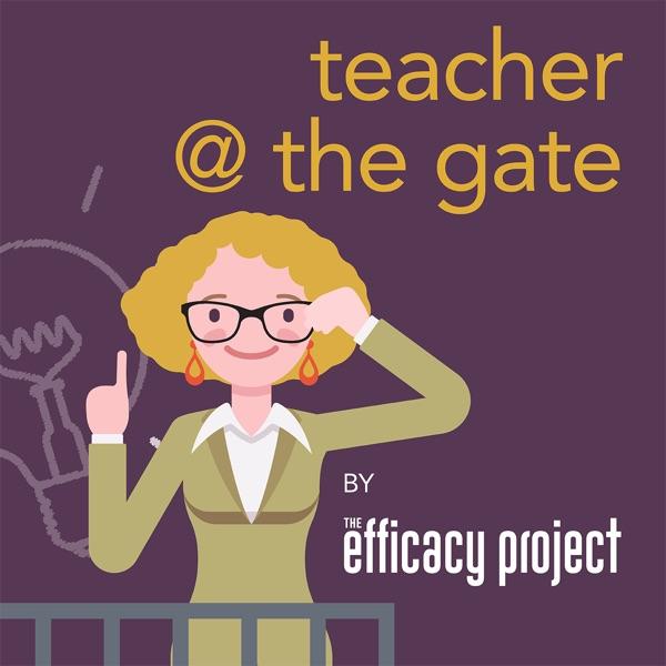 Teacher @ The Gate Podcast