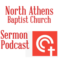 North Athens Baptist Church Sermons podcast