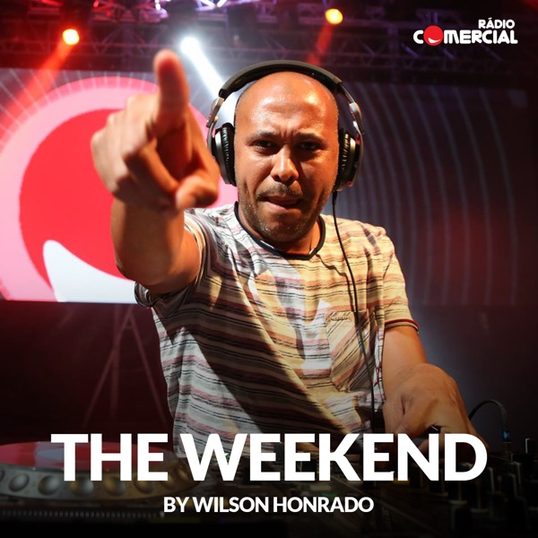 Rádio Comercial - The Weekend