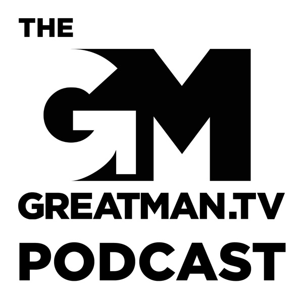 The GreatMan Podcast