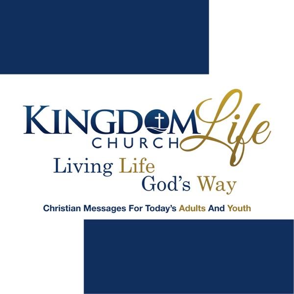 Kingdom Life Church Podcasts