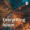 Everything Islam artwork