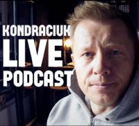 Kondraciuk Live Podcast podcast
