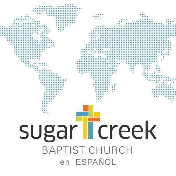 Sugar Creek Baptist Church en Español Audio Podcast