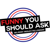 Funny You Should Ask podcast