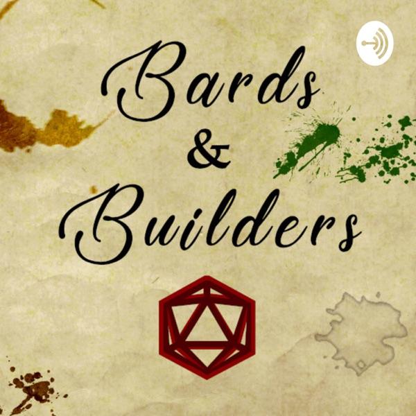 Bards & Builders