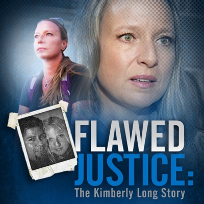 Flawed Justice: The Kimberly Long Story Podcast:CBS Local