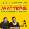 Music Matters: The Caribbean Edition