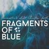 Fragments of Blue artwork