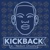 Kickback with Nedum artwork